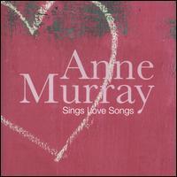 Sings Love Songs - Anne Murray