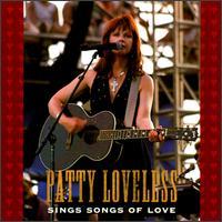 Sings Songs of Love - Patty Loveless