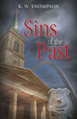 Sins of the Past - Thompson, K W