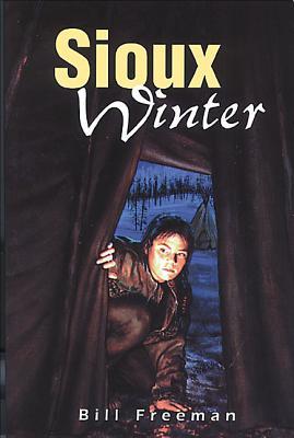 Sioux Winter - Freeman, Bill