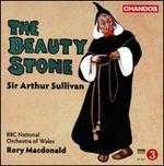 Sir Arthur Sullivan: The Beauty Stone
