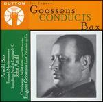 Sir Eugene Goossens conducts Bax