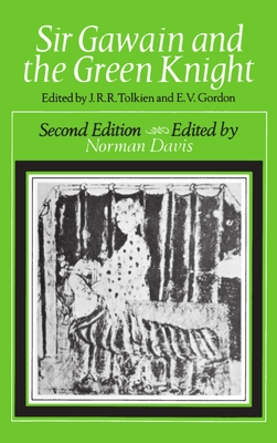Sir Gawain and the Green Knight - Tolkien, J R R (Editor), and Gordon, E V (Editor), and Davis, Norman (Revised by)