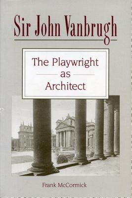 Sir John Vanbrugh - McCormick, Frank