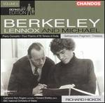 Sir Lennox Berkeley: Piano Concerto; Four Poems of St. Teresa of �vila; Michael Berkeley; Gethsemane Fragment; Triste