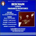 Sir Thomas Beecham Conducts Favourite Overtures, Volume II