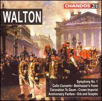 Sir William Walton: Symphony No. 1; Cello Concerto; Belshazzar's Feast; Coronation Te Deum; Crown Imperial; etc. - George McPhee (organ); Ralph Kirshbaum (cello); Scottish Festival Brass Bands (brass ensemble); Sherrill Milnes (baritone);...