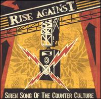 Siren Song of the Counter-Culture  - Rise Against