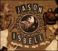 Sirens of the Ditch - Jason Isbell