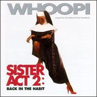 Sister Act 2: Back in the Habit [Songs from the Motion Picture Soundtrack] - Original Soundtrack