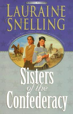 Sisters of the Confederacy - Snelling, Lauraine