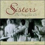 Sisters: The Story Goes On