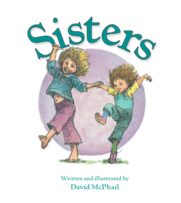 Sisters - McPhail, David M