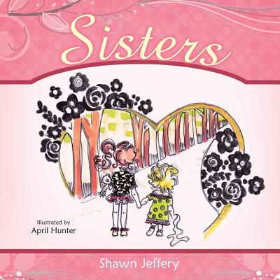 Sisters - Jeffery, Shawn