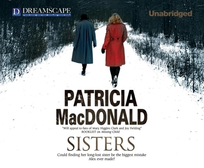 Sisters - MacDonald, Patricia, and Dunne, Bernadette (Narrator)