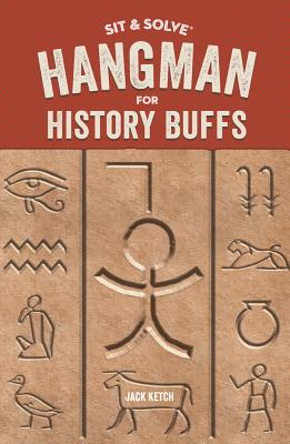 Sit & Solve (R) Hangman for History Buffs - Ketch, Jack