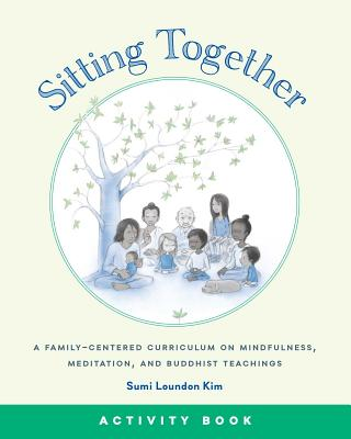 Sitting Together Activity Book - Loundon Kim, Sumi