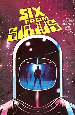Six from Sirius - Moench, Doug, and Gulacy, Paul