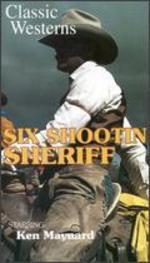 Six Shootin' Sheriff - Harry L. Fraser