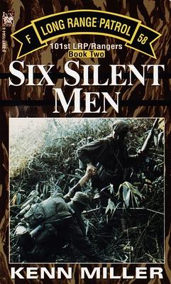 Six Silent Men, Book Two - Miller, Kenn