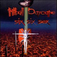 Six Six Sex - Pitbull Daycare