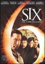 Six: The Mark Unleashed