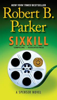 Sixkill - Parker, Robert B