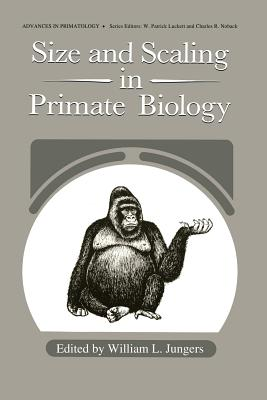 Size and Scaling in Primate Biology - Jungers, William J (Editor)