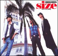 Size Isn't Everything - Bee Gees