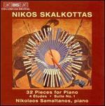 Skalkottas: 32 pieces for piano