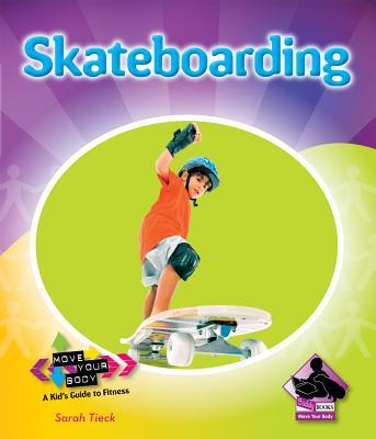 Skateboarding - Tieck, Sarah