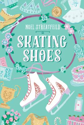 Skating Shoes - Streatfeild, Noel