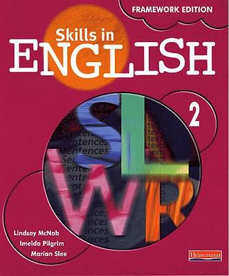 Skills in English Framework Edition Student Book 2 - McNab, Lindsay, and Pilgrim, Imelda, and Slee, Marian