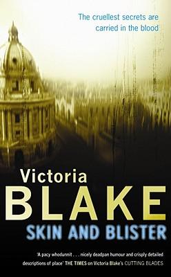 Skin And Blister - Blake, Victoria