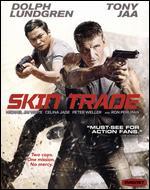 Skin Trade [Blu-ray] - Ekachai Uekrongtham