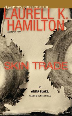 Skin Trade - Hamilton, Laurell K