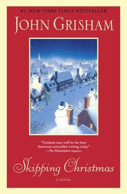 Skipping Christmas - Grisham, John