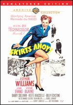 Skirts Ahoy! - Sidney Lanfield