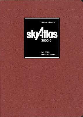 Sky Atlas 2000.0: Twenty-Six Star Charts, Covering Both Hemispheres, and Seven Detailed Charts of Selected Regions - Tirion, Wil