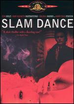 Slam Dance - Wayne Wang