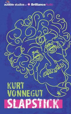 Slapstick : or, Lonesome no more! : a novel - Vonnegut, Kurt