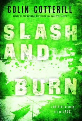 Slash and Burn - Cotterill, Colin