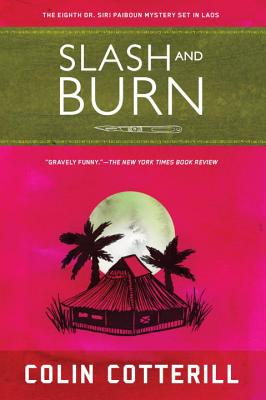Slash and Burn - Cotterill, Colin
