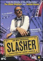 Slasher - John Landis