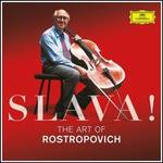 Slava! The Art of Rostropovich