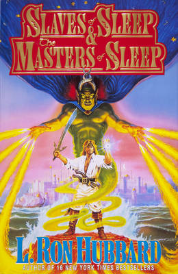 Slaves and Masters of Sleep - Hubbard, L Ron