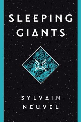 Sleeping Giants - Neuvel, Sylvain