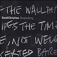 Sleepwalking - Rae & Christian