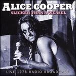 Slicker Than a Weasel: Live 1978 Radio Broadcast