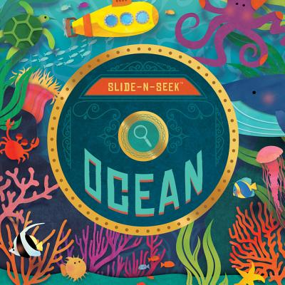 Slide-N-Seek: Ocean: What Will You Discover in the Fathoms Below? - Miles, David